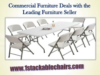 Commercial Furniture Deals with the Leading Furniture Seller