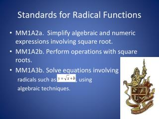Standards for Radical Functions