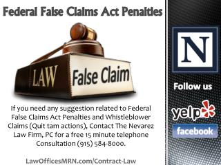 Federal False Claims Act Penalties - The Nevarez Law Firm, PC