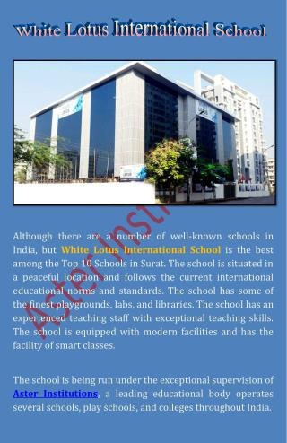 Pick White Lotus International School One of the Top 10 Schools in Surat for Your Children