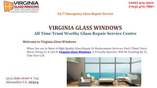 Call Now! Get Emergency Windows Glass Replacement, Alexandria