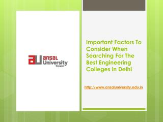 Important Factors To Consider When Searching For The Best Engineering Colleges in Delhi