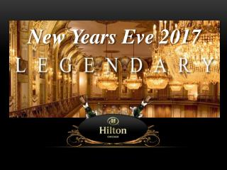 Legendary New Years Eve 2017 Celebration