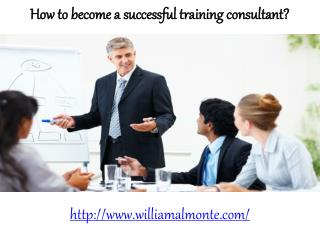 William Almonte-Become a succesful training consultant