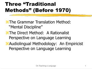 Three  Traditional Methods  Before 1970