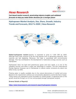 Hydropower Market Share, Size, Growth, Analysis and Forecast to 2020 - Hexa Research