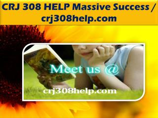 CRJ 308 HELP Massive Success / crj308help.com