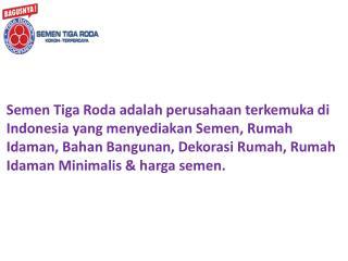 Semen Tiga Roda - The Best Civil Engineering Products Provider
