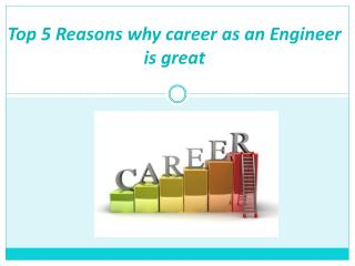Reasons to choose career as an Engineer
