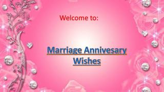 Marriage Anniversary Wishes and Happy Anniversary Wishes