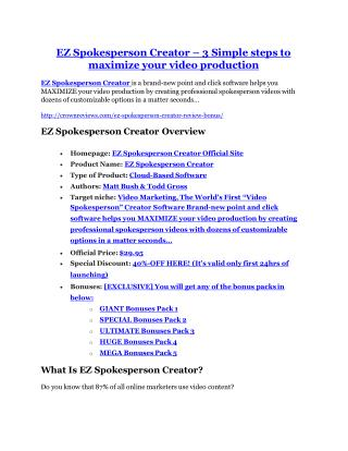 EZ Spokesperson Creator review and giant bonus with  100 items