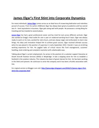 James Elgar's First Stint into Corporate Dynamics