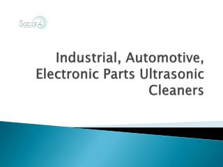 Industrial & Automotive Parts Ultrasonic Cleaners