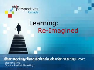 Removing Roadblocks to Learning
