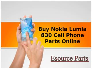 Buy Nokia Lumia 830 Cell Phone Parts Online