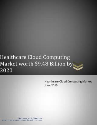 Healthcare Cloud Computing Market worth $9.48 Billion by 2020