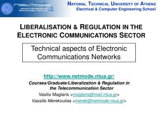 Liberalisation and regulation in the telecommunication sector ...