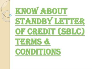 Terms & Conditions of Standby Letter of Credit (SBLC)