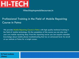 Professional Training in the Field of Mobile Repairing Course in Patna