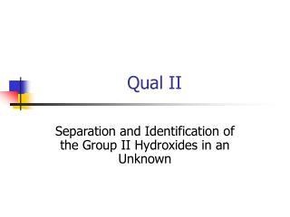 Qual II