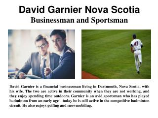 David Garnier Nova Scotia - Businessman and Sportsman