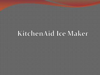 KitchenAid Ice maker In Malaysia