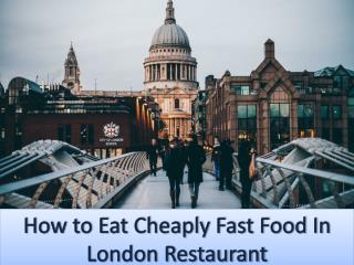 How to Eat Cheaply at a Fast Food  Restaurant