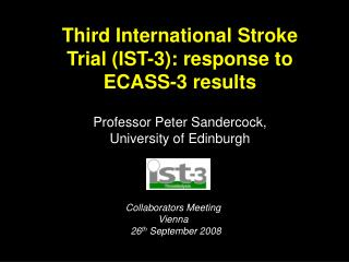 Third International Stroke Trial IST-3: response to ECASS-3 results
