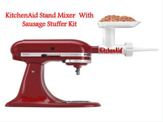 KitchenAid Stand Mixer With Sausage Stuffer Kit