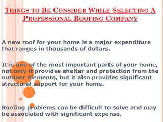 Remember These Points While Selecting A Professional Roofing Company