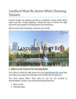 Landlord Must Be Aware While Choosing Tenants