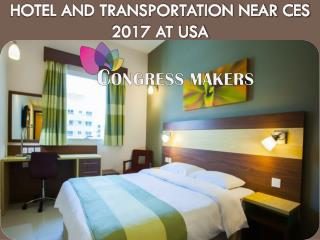 Hotel and Transportation Near CES 2017 in USA