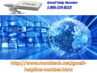 Gmail Help Line number 1-866-224-8319  Procedure Can Be Accessible At Anytime