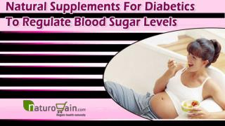 Natural Supplements For Diabetics To Regulate Blood Sugar Levels