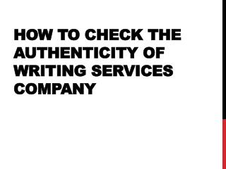 How to Check the Authenticity of Writing Services Company