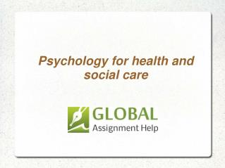 Sample Assignment On Psychology for health and social care by Global Assignment Help