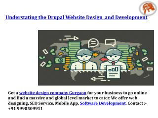 Understating the drupal website design and development