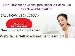 Airtel Broadband Chandigarh : 781-422-6070