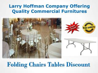 Larry Hoffman Company Offering Quality Commercial Furnitures