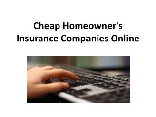 Cheap Homeowner's Insurance Companies Online