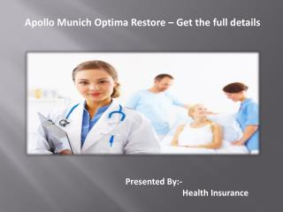 Apollo Munich Optima Restore – Get the full details