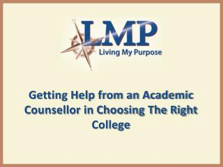 Getting Help from an Academic Counsellor in Choosing The Right College