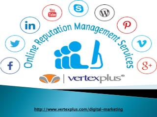 Take advantages of online reputation services for your business with VertexPlus