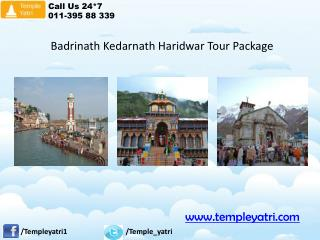 Badrinath Kedarnath Haridwar Tour Package