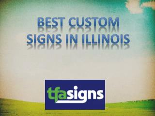 Best Custom Signs in Illinois
