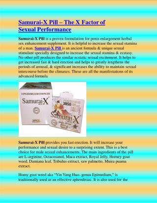 Samurai-X Pill – The X Factor of SexualPerformance