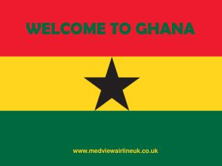 Welcome to the Ghana