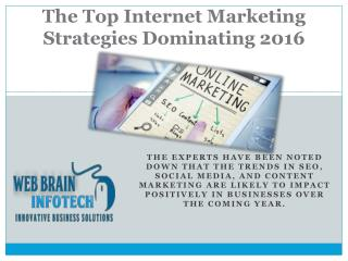 The Top Internet Marketing Strategies Dominating 2016