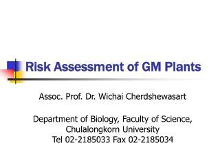 Risk Assessment of GM Plants