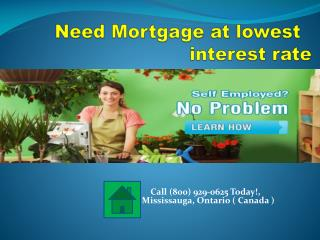 How to Get a Second Mortgage for Your Home on lowest mortgage rate.